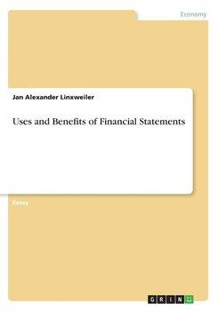 Uses and Benefits of Financial Statements-Linxweiler Jan Alexander