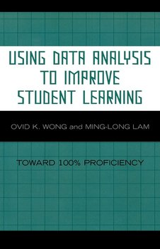 Using Data Analysis to Improve Student Learning - Wong Ovid K.
