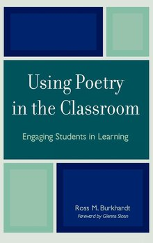 Using Poetry in the Classroom-Burkhardt Ross M.
