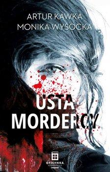 Usta mordercy-Kawka Artur, Wysocka Monika