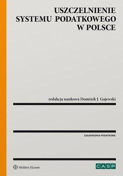 Uszczelnienie systemu podatkowego w Polsce-Gajewski Dominik J.