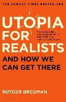 Utopia for Realists - Bregman Rutger