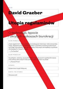 Utopia regulaminów. O technologii, tępocie i ukrytych rozkoszach biurokracji                      (ebook)