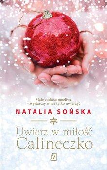 Uwierz w miłość, Calineczko-Sońska Natalia