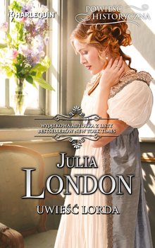 Uwieść lorda - London Julia