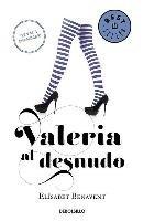 Valeria Al Desnudo #4 / Valeria Naked #4-Benavent Elisabet