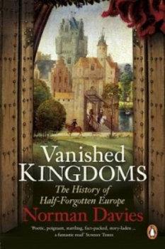 Vanished Kingdoms-Davies Norman