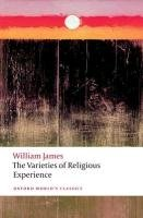 Varieties of Religious Experience - James William