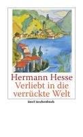 Verliebt in die verrückte Welt-Hesse Hermann
