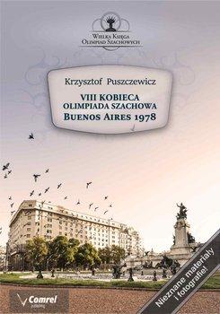 VIII Kobieca Olimpiada Szachowa - Buenos Aires 1978-Puszczewicz Krzysztof