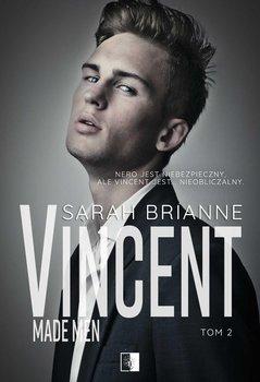 Vincent. Made Men. Tom 2-Brianne Sarah