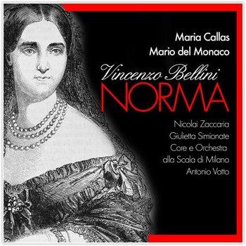 Vincenzo Bellini - Norma-Maria Callas, Mario del Monaco, Simionato Giulietta, Zaccaria Nicola