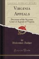 Virginia Appeals, Vol. 15 - Author Unknown