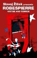 Virtue and Terror-Robespierre Maximilien, Zizek Slavoj