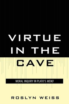 Virtue in the Cave-Weiss Roslyn