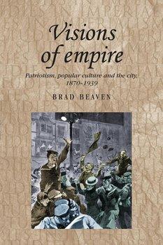 Visions of empire-Beaven Brad