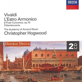 Vivaldi: L'Estro Armonico ; 6 Flute Concertos - Stephen Preston, The Academy of Ancient music, Christopher Hogwood
