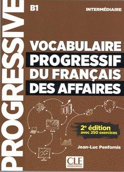 Vocabulaire progressif des affaires intermediaire B1-Penfornis Jean-Luc