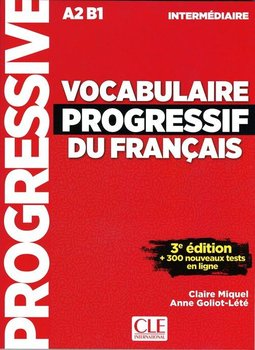 Vocabulaire Progressif du Francais. Intermediare Livre A2 B1 + CD-Miguel Claire