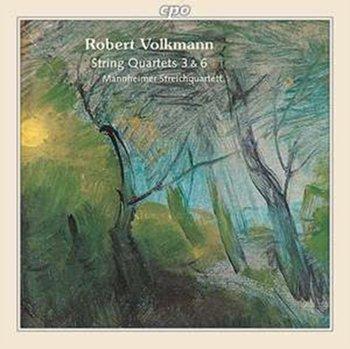 Volkmann: String Quartets No. 3 & 6-Mannheimer Streichquartet