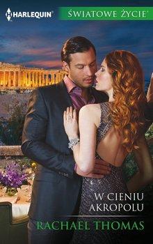 W cieniu Akropolu-Thomas Rachael