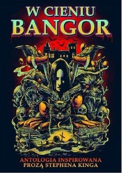 W cieniu Bangor-Opracowanie zbiorowe