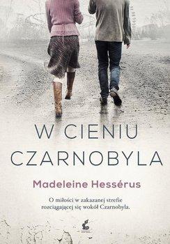 W cieniu Czarnobyla-Hesserus Madeleine