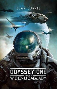 W cieniu zagłady. Odyssey One. Tom 7-Currie Evan