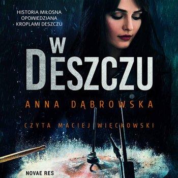 W deszczu-Dąbrowska Anna