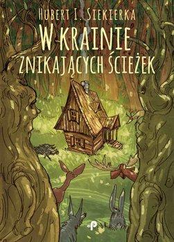 Wkrainie znikających ścieżek-Siekierka Hubert I.