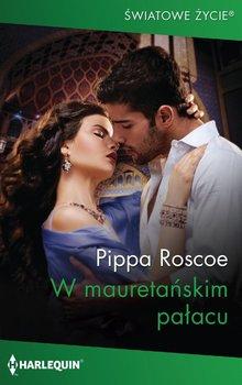 W mauretańskim pałacu-Roscoe Pippa