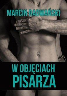 W objęciach pisarza-Radwański Marcin