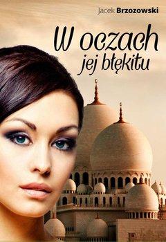 W oczach jej błękitu-Brzozowski Jacek