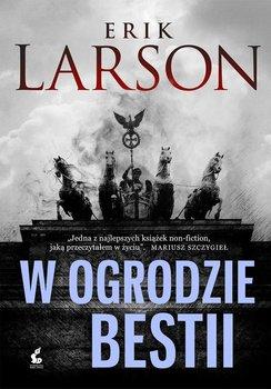 W ogrodzie bestii-Larson Erik