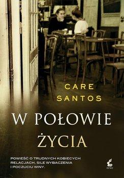 W połowie życia-Santos Care