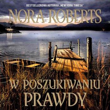 W poszukiwaniu prawdy-Roberts Nora