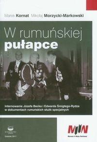 W rumuńskiej pułapce-Kornat Marek, Morzycki-Markowski Mikołaj