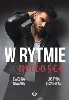 W rytmie miłości-Nawara Ewelina, Leśniewicz Justyna
