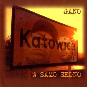 W Samo Sedno-Gano