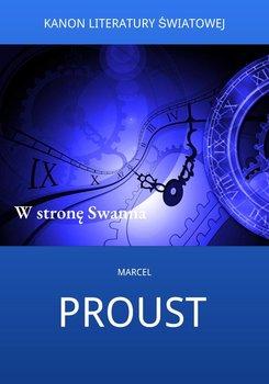 W stronę Swanna-Proust Marcel