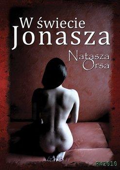 W świecie Jonasza-Orsa Natasza