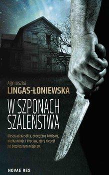 W szponach szaleństwa-Lingas-Łoniewska Agnieszka