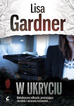 W ukryciu. Detektyw D.D. Warren. Tom 2-Gardner Lisa