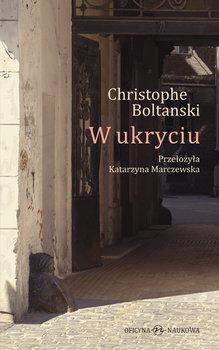 W ukryciu-Boltanski Christophe