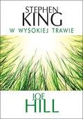 W wysokiej trawie-King Stephen, Hill Joe