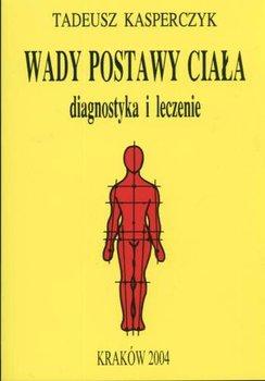 Wady Postawy Ciała-Kasperczyk Tadeusz
