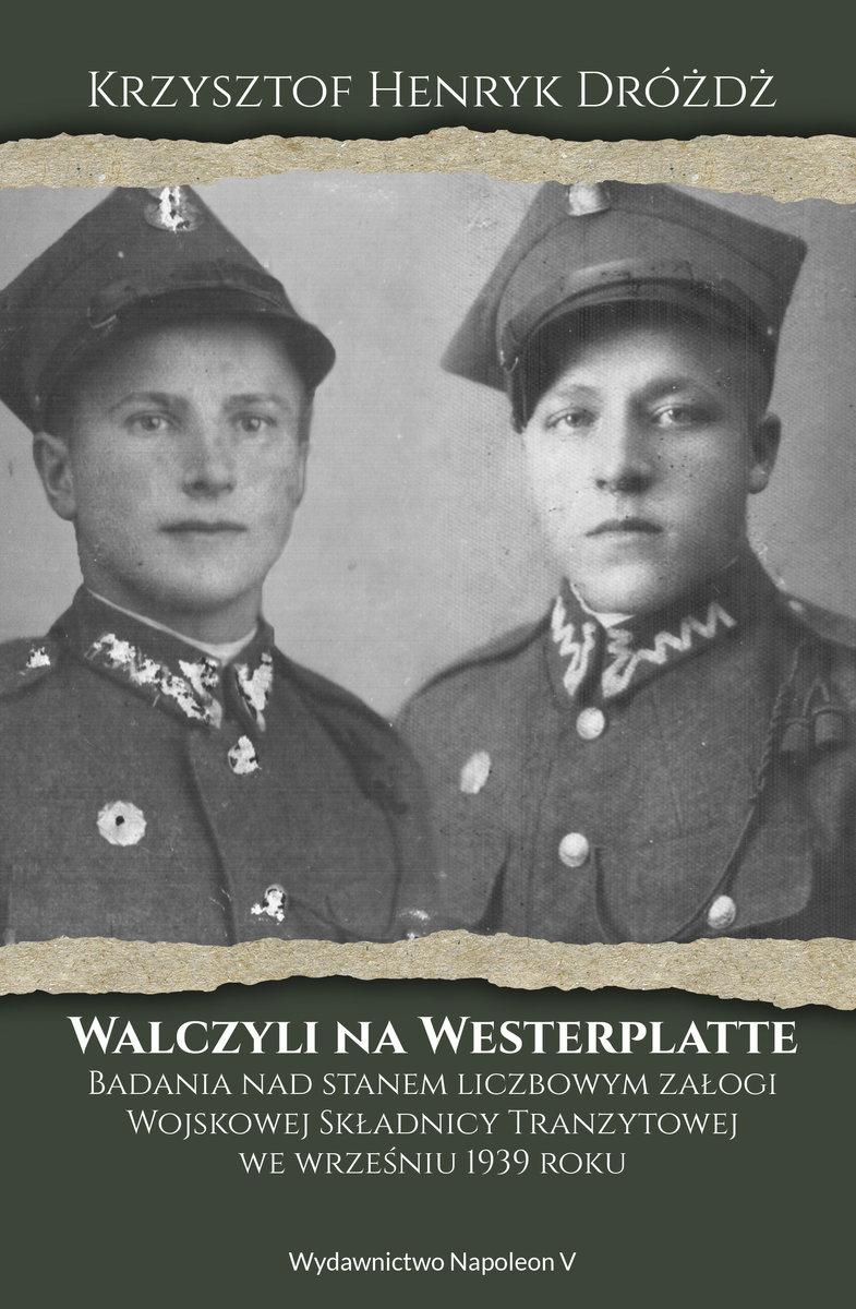 Walczyli Na Westerplatte Badania Nad Stanem Liczbowym Załogi
