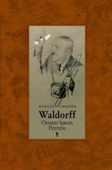 Waldorff. Ostatni baron Peerelu                      (ebook)