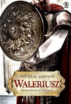 Waleriusz. Nieustraszony trybun-Jackson Douglas