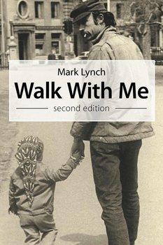 Walk with Me-Lynch Mark